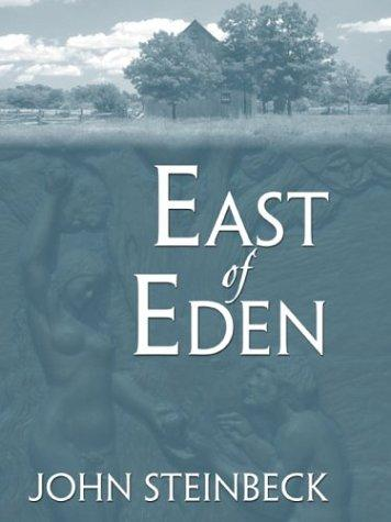 East of Eden by John Steinbeck