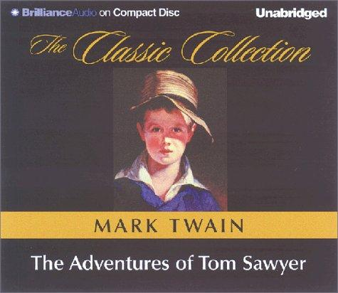 Download Adventures of Tom Sawyer, The (The Classic Collection)