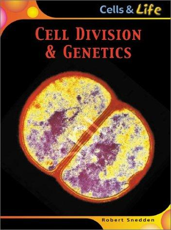 Download Cell Division & Genetics (Cells & Life)