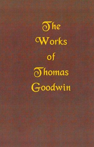 Download The Works of Thomas Goodwin