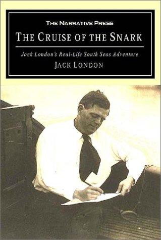 The Cruise of the Snark by Jack London