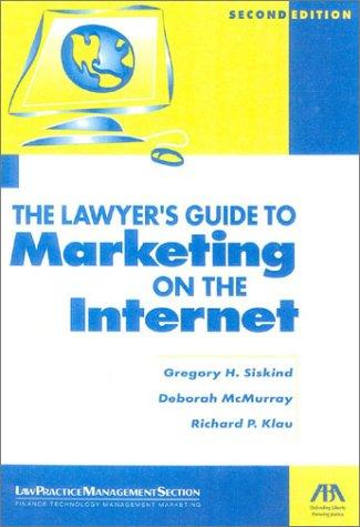 Download The lawyer's guide to marketing on the Internet