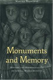 Monuments And Memory: History And Representation In Lowell, Massachusetts PDF Download