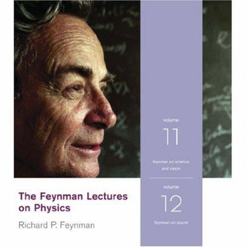 The Feynman Lectures on Physics Volumes 11-12 by Richard Phillips Feynman