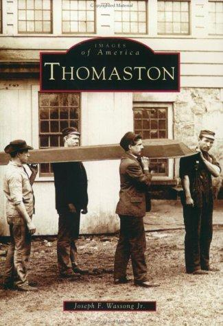 Thomaston (CT) (Images of America), Jr., Wassong; Joseph F.