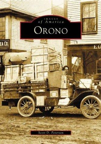 Orono, Maine (Images  of  America), Peterson, Scott  D.