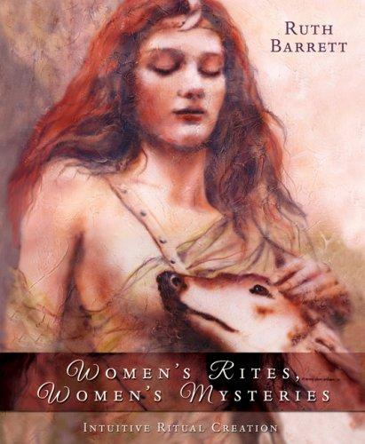 Download Women's Rites, Women's Mysteries