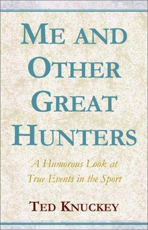 Download Me & Other Great Hunters
