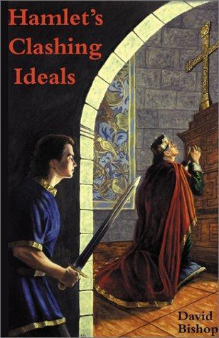 Hamlet's Clashing Ideals