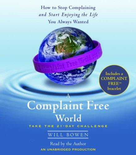 Download A Complaint Free World