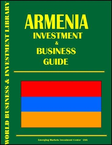 Armenia Investment & Business Guide