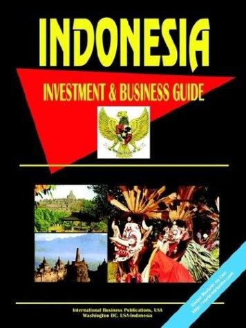 Download Indonesia Investment and Business Guide