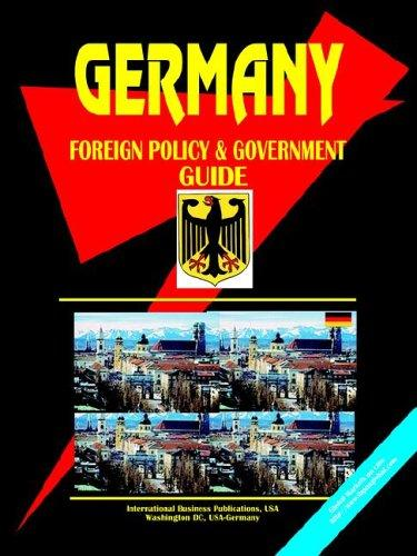 Download Germany Foreign Policy & Government Guide