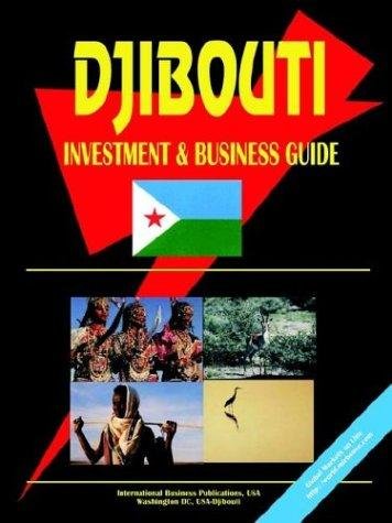 Download Djibouti Investment and Business Guide