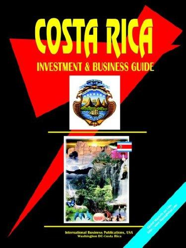 Costa Rica Investment and Business Guide