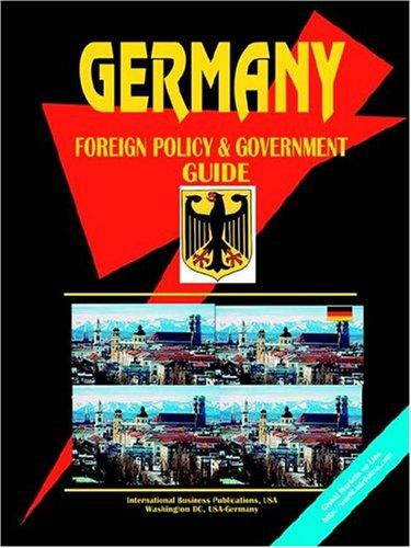 Download Germany Foreign Policy And Government Guide
