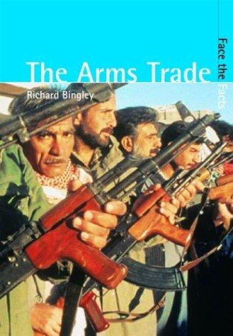 Download The Arms Trade (Face the Facts)