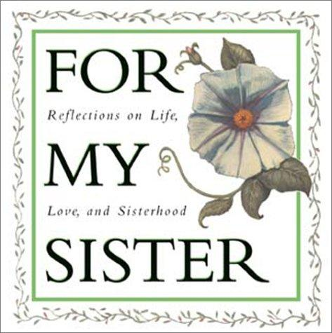 For My Sister