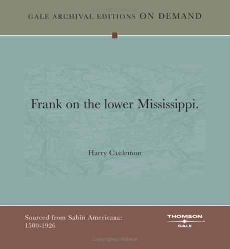 Download Frank on the lower Mississippi.