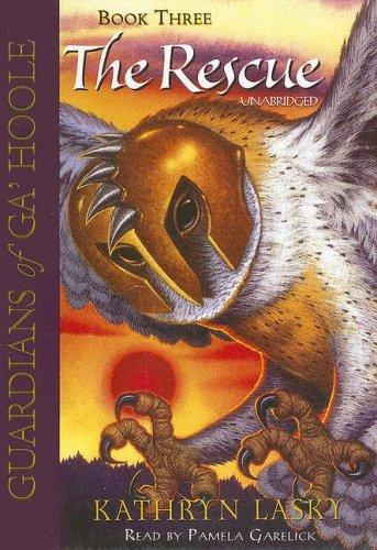 The Rescue (Guardians of Ga'hoole) (Guardians of Ga'hoole)