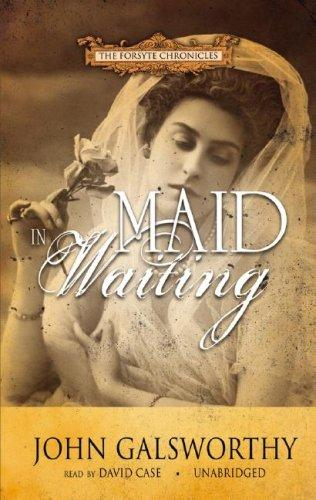 Maid in Waiting (Forsyte Chronicles)