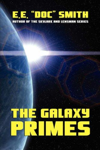 The Galaxy Primes by Edward Elmer Smith