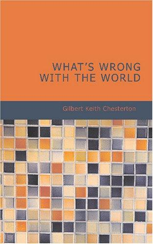 Download What\'s Wrong with the World