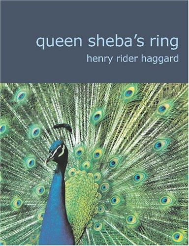 Queen Sheba\'s Ring (Large Print Edition)