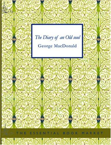 Download The Diary of an Old soul (Large Print Edition)