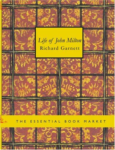 Life of John Milton (Large Print Edition)