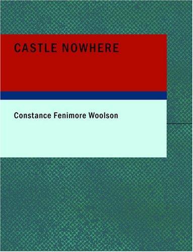 Castle Nowhere (Large Print Edition)