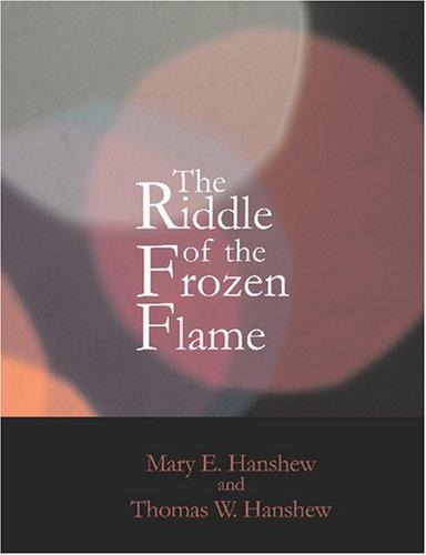 The Riddle of the Frozen Flame (Large Print Edition)