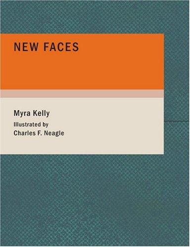 Download New Faces (Large Print Edition)
