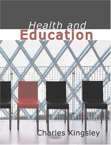 Download Health and Education (Large Print Edition)