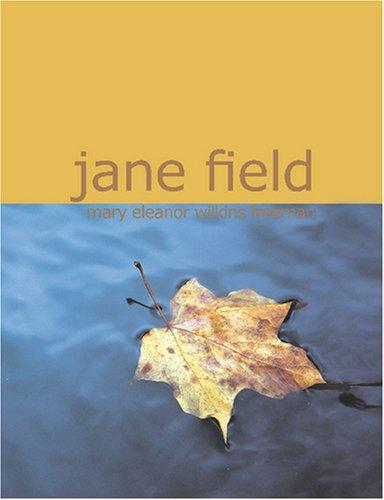 Jane Field (Large Print Edition)