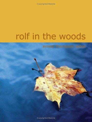 Rolf in the Woods (Large Print Edition)