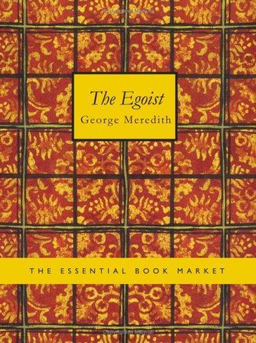 The Egoist (Large Print Edition)