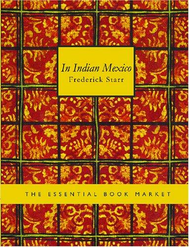Download In Indian Mexico (Large Print Edition)