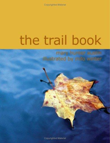 Download The Trail Book (Large Print Edition)