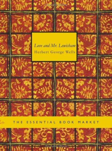 Love and Mr. Lewisham (Large Print Edition)