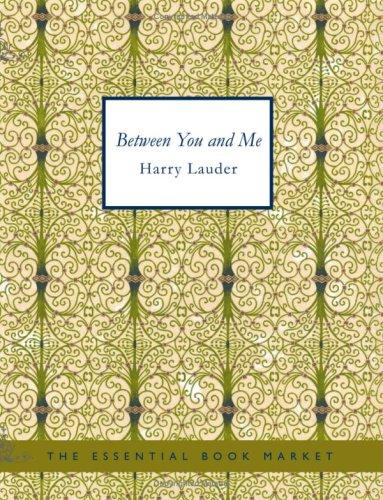 Between You and Me (Large Print Edition)