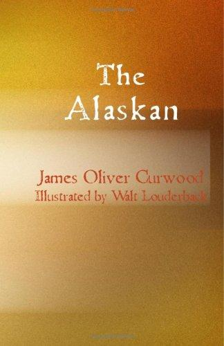 Download The Alaskan (Large Print Edition)