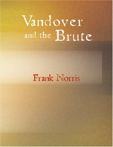 Vandover and the Brute (Large Print Edition)