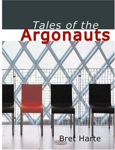 Tales of the Argonauts (Large Print Edition)