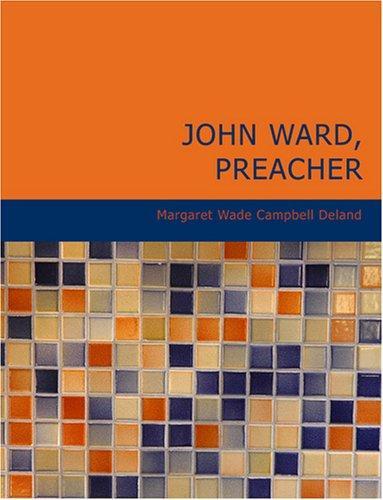 John Ward Preacher (Large Print Edition)