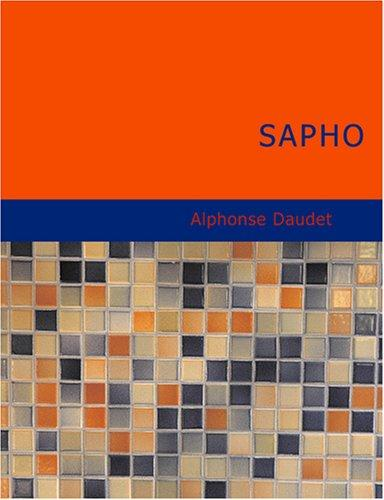 Download Sapho (Large Print Edition)