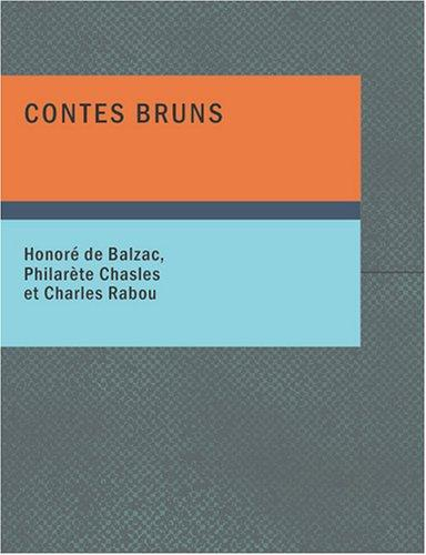 Contes bruns (Large Print Edition)