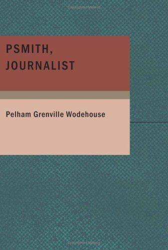 Download Psmith Journalist