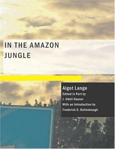 Download In the Amazon Jungle (Large Print Edition)