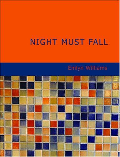 Night Must Fall (Large Print Edition)